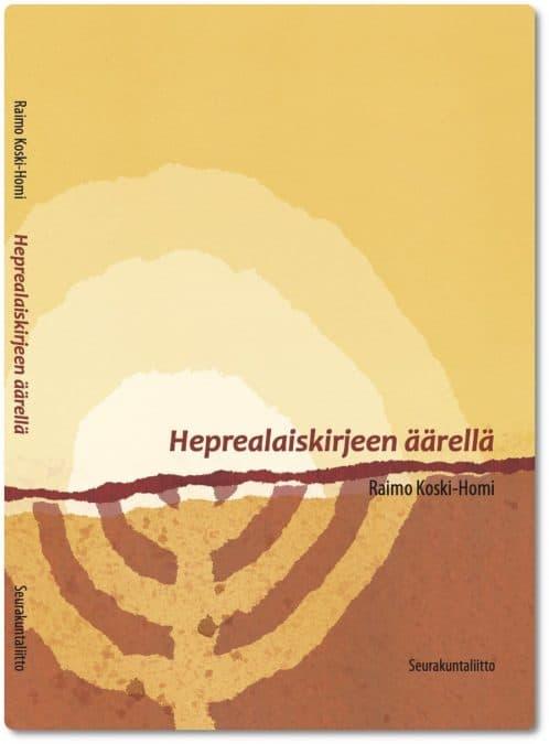 Heprealaiskirjeen äärellä